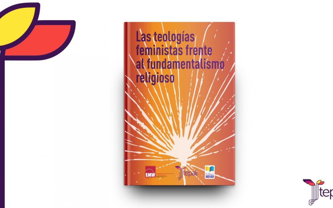 """Libro: """"Las teologías feministas frente al fundamentalismo religioso"""""""